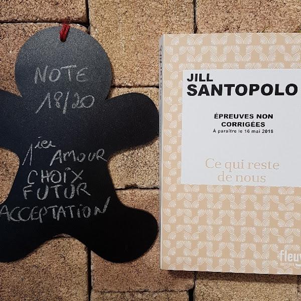 Ce qui reste de nous de Jill Santopolo