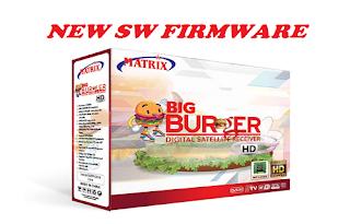 New SW Firmware Matrix BIG Burger HD 8MB