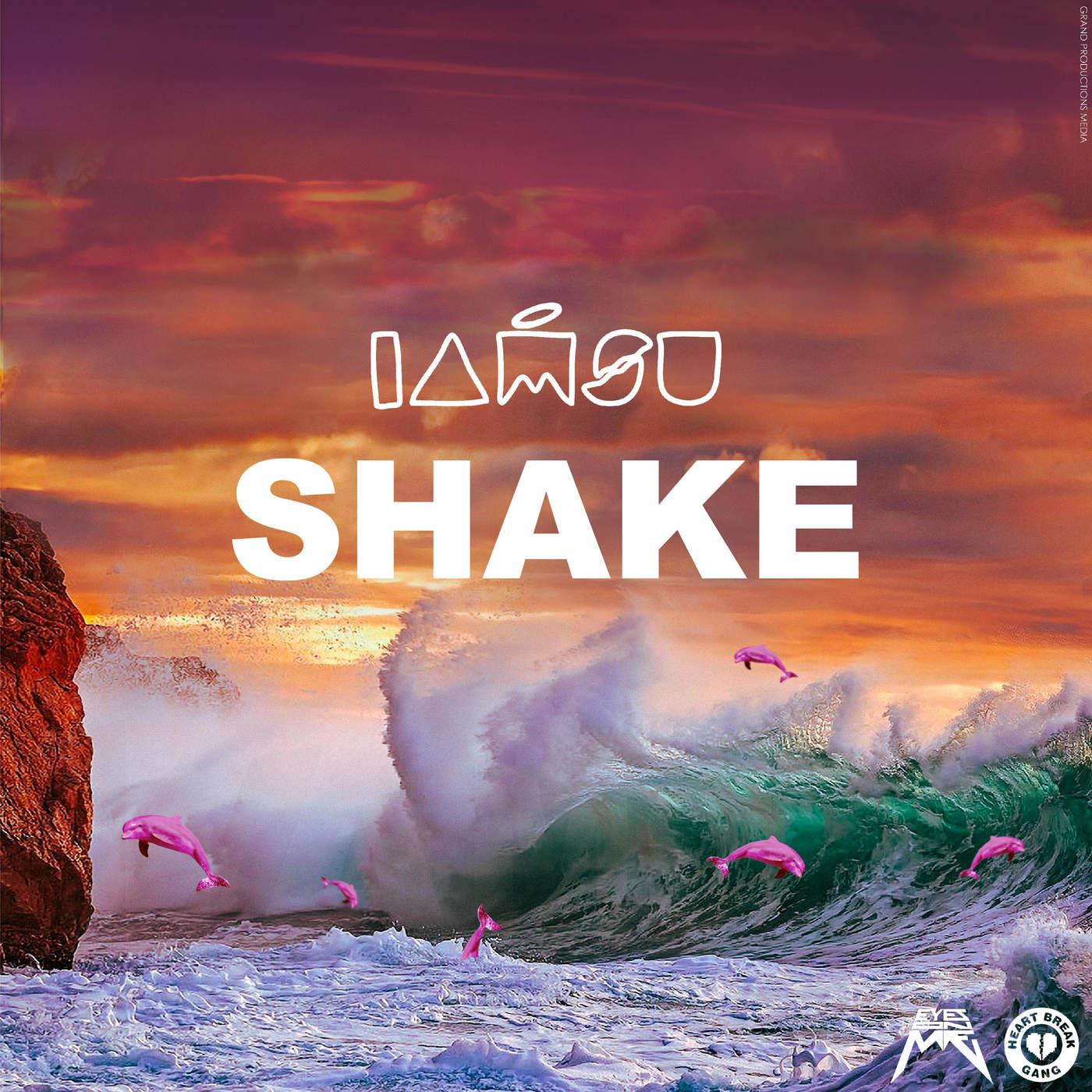 Iamsu! - Shake - Single Cover