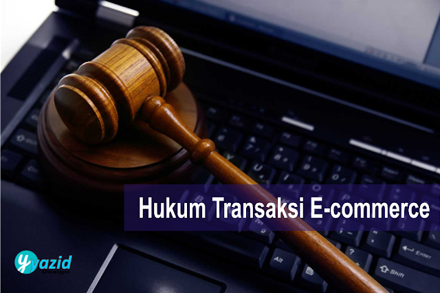 Hukum transaksi E-commerce