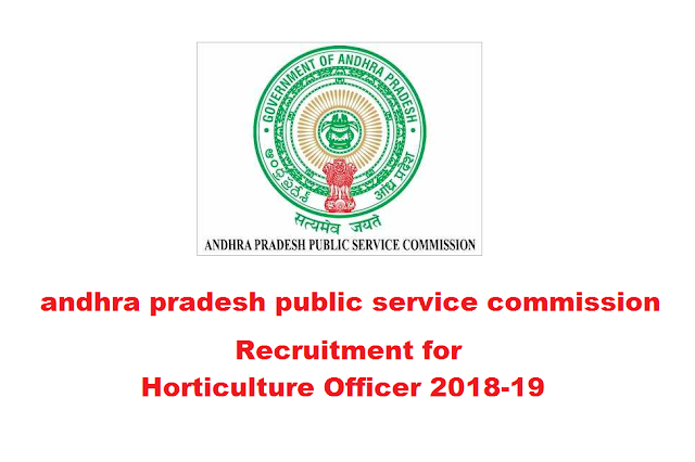 APPSC Recruitment Horticulture Officer 39 Post 2018-19