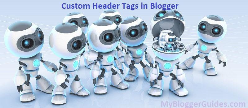 How To Setup Custom Robots Header Tags in Blogger