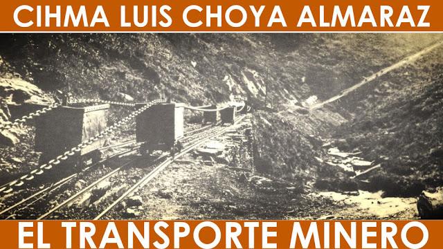Cartel de la exposición sobre transporte minero