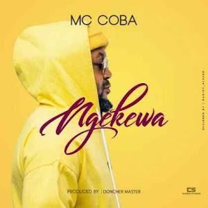 Download Mp3   Mr Koba - Ngekewa