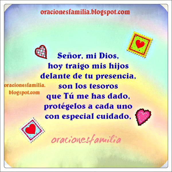 Oraciones de familia. Oración por los hijos, protección de Dios por hija, hijo, Bendiciones.