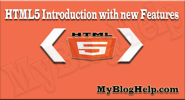 HTML5 Introduction with new Features