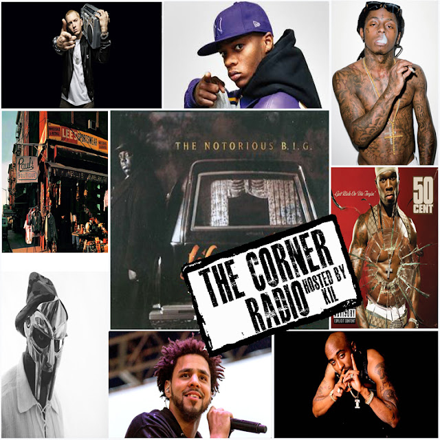 The Corner Radio Hosted by Kil: Most Overated MC's, Producers & Albums