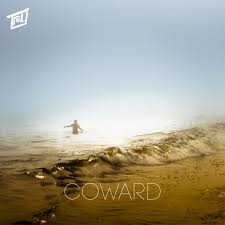 Album Cover for single Coward by Troy