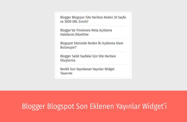 Blog Son Eklenenler Widgeti Nasıl Oluşturulur?