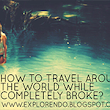 Completely broke around the world!