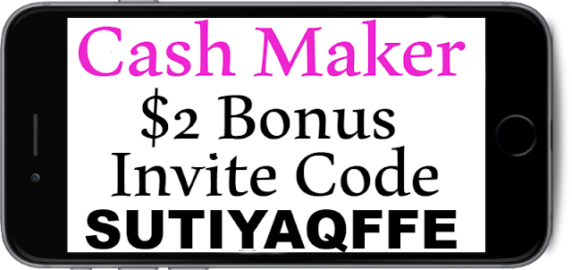 CashMaker App Invitation Code, Referral Code, Sign UP bonus and Reviews 2018-2019
