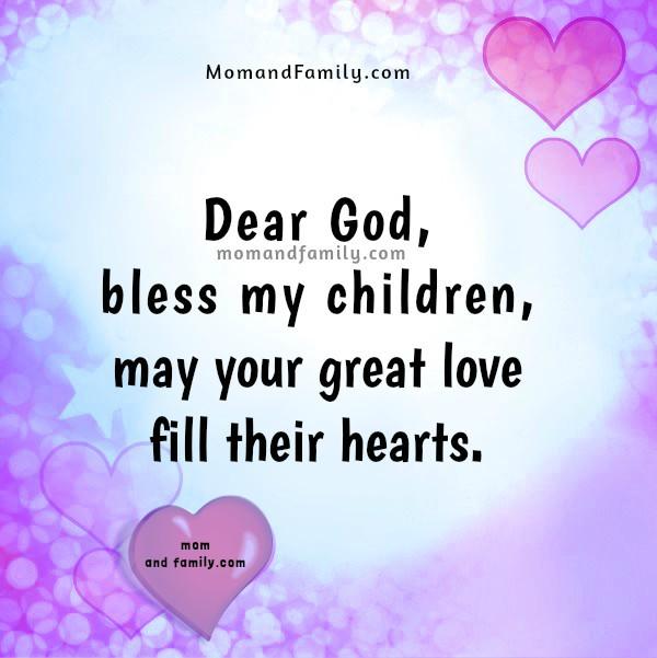 Dear God, bless my children. Short Prayer. Christian images with prayer for my children by Mery Bracho.