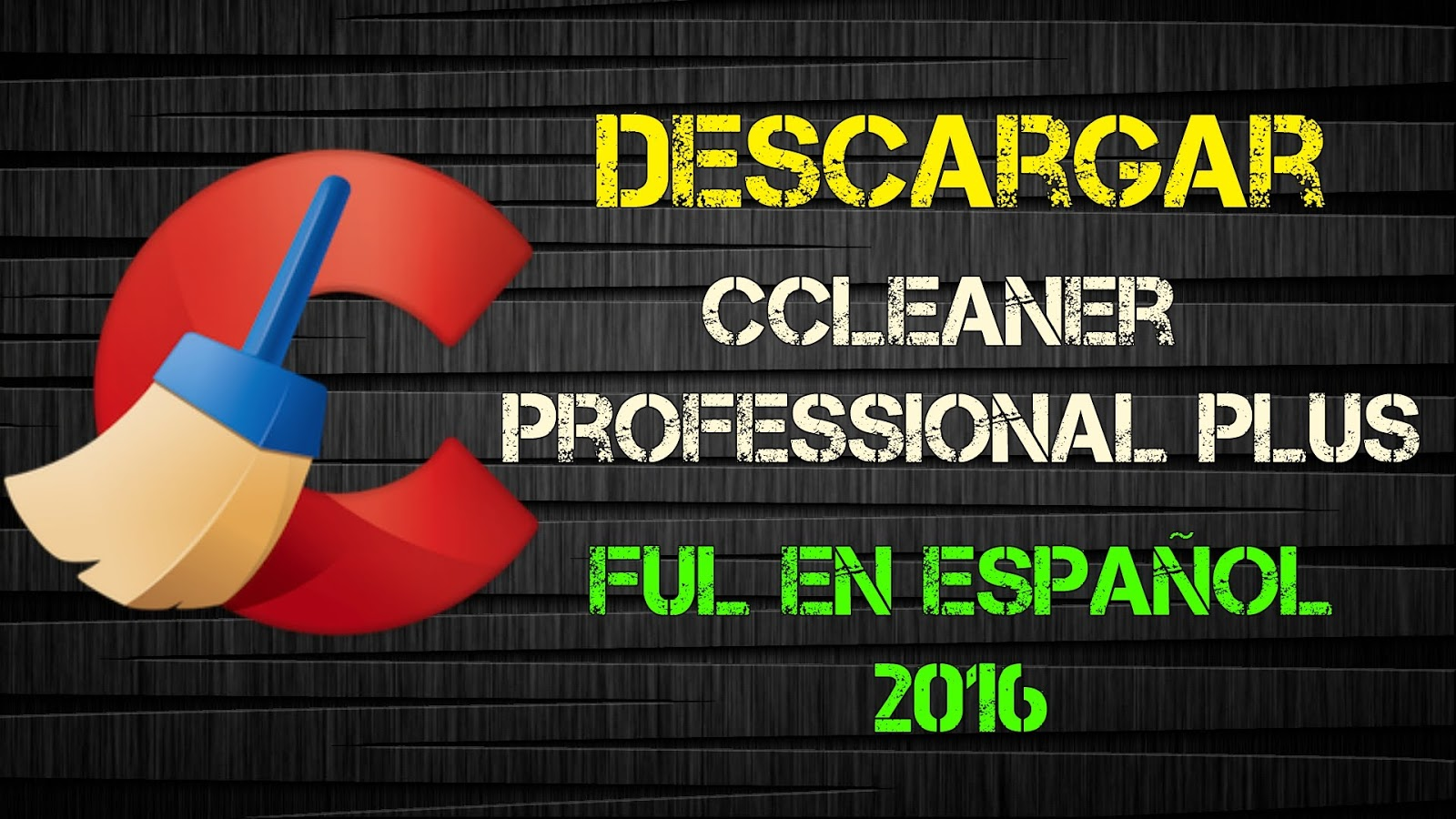 descargar ccleaner professional plus full español