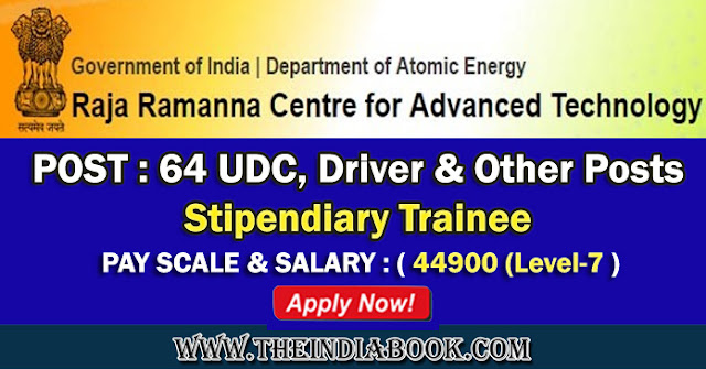 RRCAT Recruitment For 64 UDC, Driver & Other Posts 2018