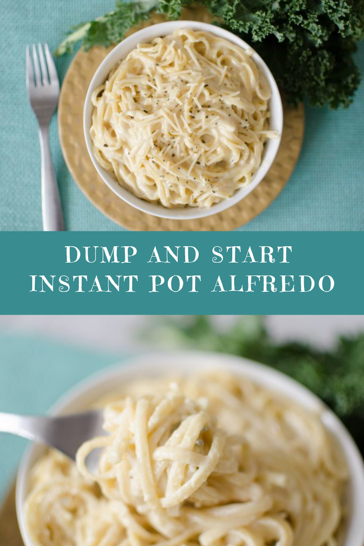 Dump and Start Instant Pot Alfredo Recipe