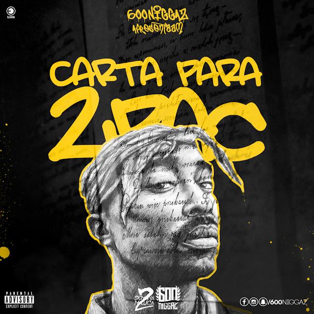 """600 NIGGAZ lança a musica """"Carta para 2PAC"""""""