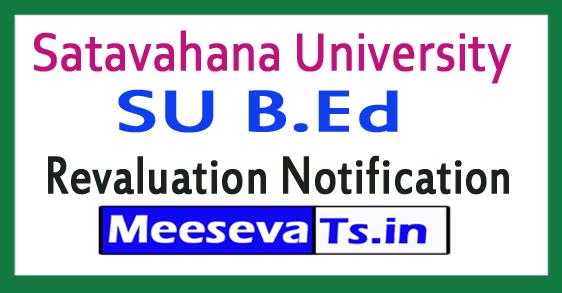 Satavahana University SU B.Ed Revaluation Notification 2017