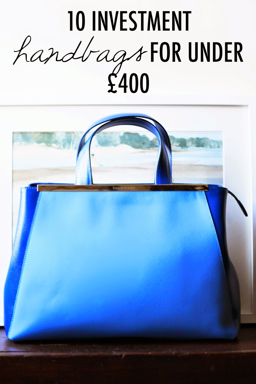 10 Investment Handbags For Under £400