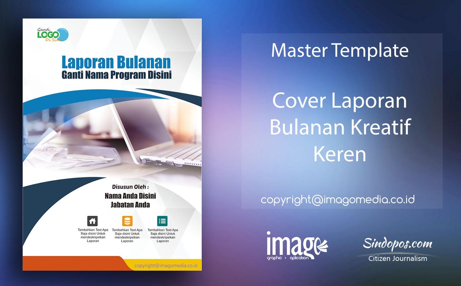 Download Template Desain Cover Laporan Bulanan Kreatif Keren Imago Media Home Of Creativity