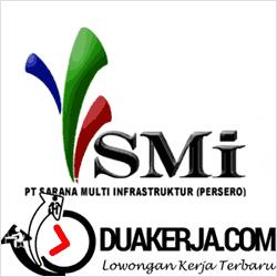 Lowongan Kerja PT Sarana Multi Infrastruktur (PT SMI) Terbaru Bulan Desember 2016