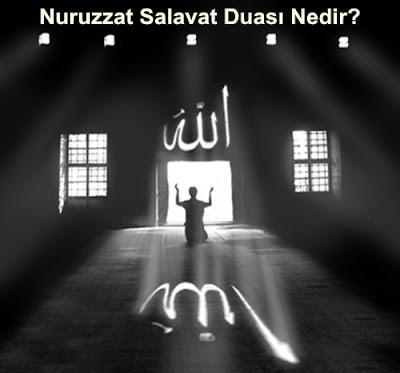 Nuruzzat Salavat Duası Nedir