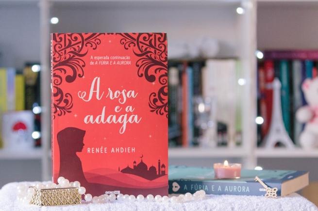 A Rosa e a Adaga | Renée Ahdieh