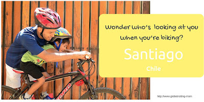 The Globetrotting Mom: Wonder who's looking at you when you're biking? {Santiago, Chile}