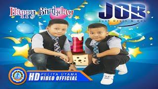 Lirik Lagu JOB (Just Orvin & Ben) - Happy Birthday