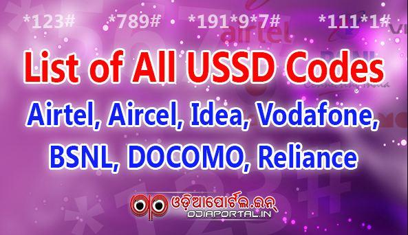 Info: List of All USSD Codes of Airtel, Aircel, Idea, Vodafone, BSNL, DOCOMO, Reliance  Vodafone USSD codes, Tata DOCOMO USSD codes, Airtel USSD codes, Idea USSD codes, BSNL USSD codes, Reliance USSD codes, Aircel USSD codes, Uninor USSD codes, and Videocon USSD All above USSD codes will work for Andhra Pradesh, Arunanchal pradesh, Assam, Bihar, Chattisgarh, , Chhattisgarh, Delhi, Goa, Gujarat, Haryana, Himachal Pradesh, Jammu & Kashmir, Jharkhand, Karnataka, Kerala, Kolkata, Madhya Pradesh, Maharashtra (Mumbai), Manipur, Meghalya, Mizoram, Nagaland, North East, Odisha, Punjab, Rajasthan, Sikkim, Tamilnadu, Tripura, Uttar Pradesh, Uttrakhand. West Bengal. circle.