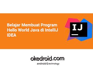 Belajar Membuat Program Hello World Java di IntelliJ IDEA
