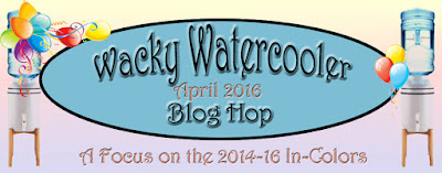http://wackywatercoolerstamping.blogspot.com/2016/04/the-wacky-watercooler-april-blog-hop.html