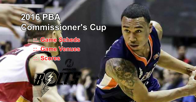 List of Meralco Bolts 11 Games Elimination Round 2016 PBA Commissioner's Cup