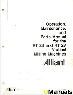 Machinery Manuals: Alliant RT 2S and RT 2V Vertical Mills