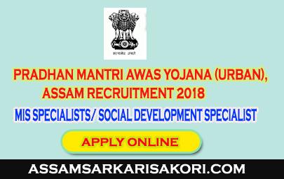 Pradhan Mantri Awas Yojana Urban Assam Recruitment 2018 Mis