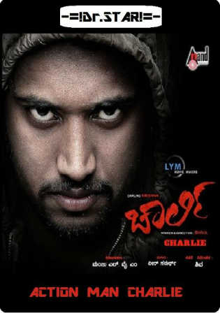 Charlie 2015 HDRip UNCUT 1Gb Hindi Dual Audio 720p ESub Watch Online Full Movie Download Worldfree4u extramovies