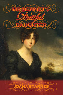 Book cover: Mr Bennet's Dutiful Daughter by Joana Starnes