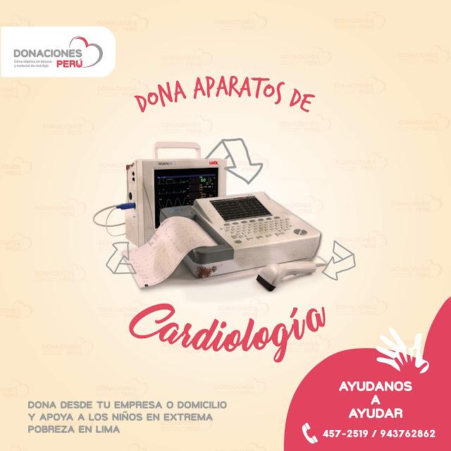 Dona equipos de cardiologia - Dona Perú - Dona y recicla - Recicla y dona - Todo puede tener otra vida - Dona Perú