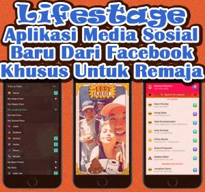 iOS : Lifestage, Aplikasi Media Sosial Baru Facebook Khusus Untuk Remaja