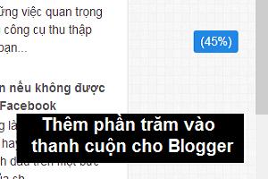 Cài đặt phần trăm thanh cuộn (Scrollbar) cho Blogspot
