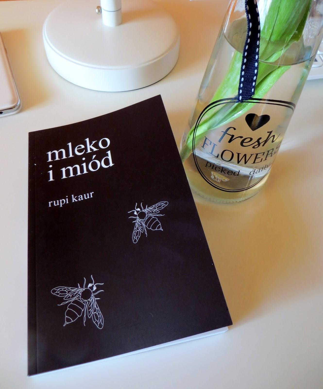 Wszystko Czym Jestem Zauroczona Mleko I Miód