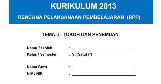 √ RPP K13 Kelas 6 Tema Tokoh dan Penemuan - Harian Madrasah