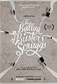 The Ballad of Buster Scruggs - Poster & Trailer