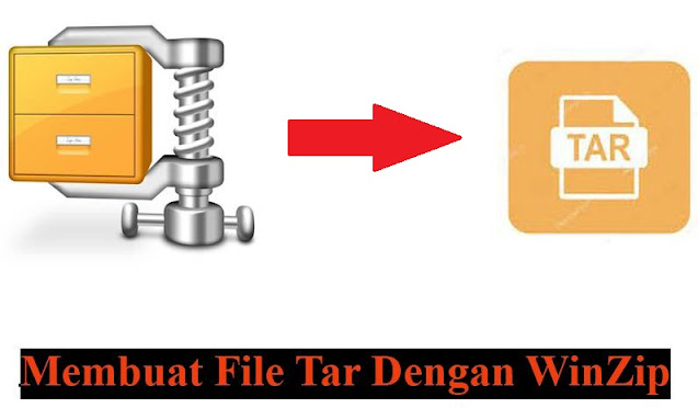 cara buat file tar dengan winzip,buat file tar diwinzip,file tar,cara buat,winzip,winrar,file tar,tutorial