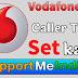 Vodafone sim me caller tune kaise band kare.