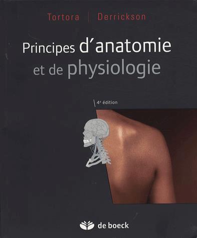 Télécharger : Principes d'anatomie et de physiologie 4e édition
