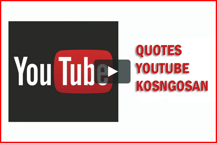 QUOTES YOUTUBE