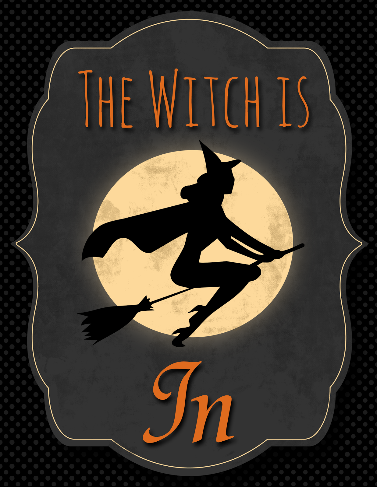Free Halloween The Witch Is In Amp The Witch Is Out