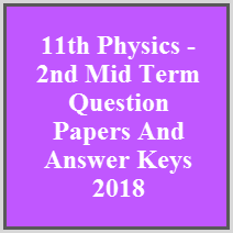 11th Physics - 2nd Mid Term Question Papers And Answer