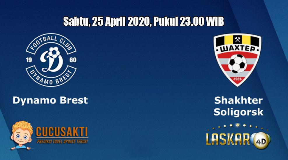 Prediksi Dinamo Brest VS Shakhtyor Soligorsk 25 April 2020