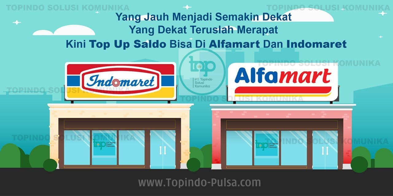 Topindo-Pulsa.Com Cara Deposit Isi Saldo Pulsa Termurah via Indomaret/Alfamart